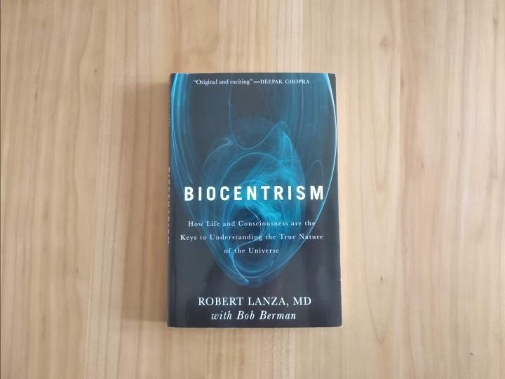 Biocentrism by Robert Lanza and Bob Bergman cover page )book review)